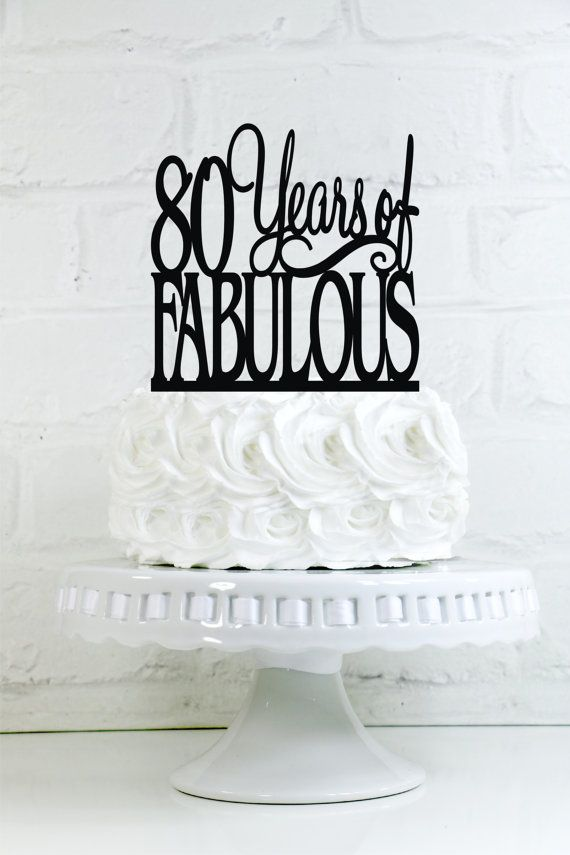 "80 Years of Fabulous Birthday Cake Topper or Sign READY TO SHIP IN 1-2 WEEKS! ~*~*~*~*~*~*~*~*~*~*~ ABOUT THIS DESIGN ~*~*~*~*~*~*~*~*~*~*~ This topper is 6 tall and 6 wide. There are several options for colors including 1/4"" thick acrylic, 1/8"" thick acrylic, and 1/8"" thick Birch wood. Need another year? Follow the link below: https://www.etsy.com/shop/WyaleDesigns?section_id=16586656&ref=shopsection_leftnav_6 Need one that is not shown? Co..."