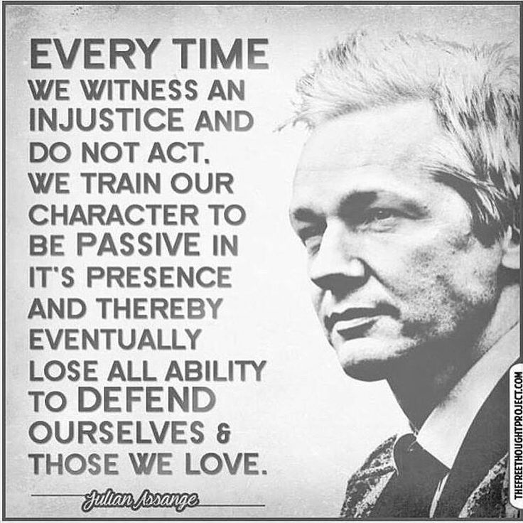 """#Repost from @libertarianconstitutionalist """"Every time we witness an injustice and do not act. We train our character to be passive in it's presence and thereby eventually lose all ability to defend ourselves & those we love. """" Partners: @a.libertarians.america @angry.americans #libertarianlesbian #libertarian #limitedgovernment #julianassange #founder #america #freespeech #asylum #politics #wikileaks #usa #freedom #thefreethoughtproject"""