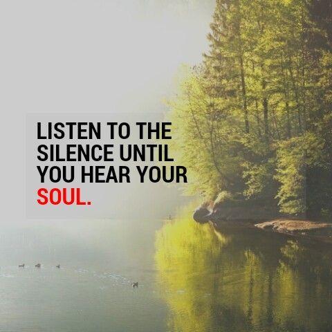 Hear your soul