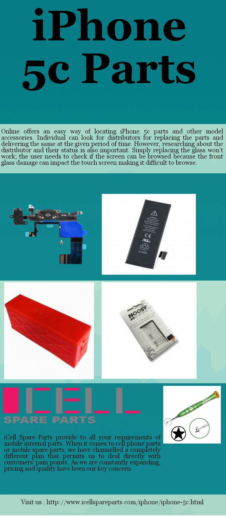 iCell spare parts is the best company for online screen replacement and other accessories of iPhone 5C at affordable prices.