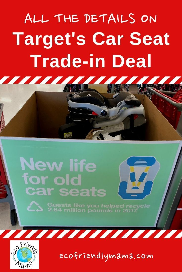 All The Details On Target S Car Seat Trade In Deal Car Seats
