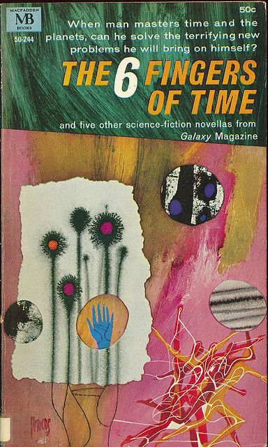 The 6 Fingers of Time (1965), cover by Richard Powers