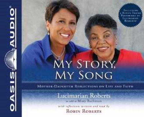 My Story, My Song By Lucimarian Roberts and Robin Roberts CD