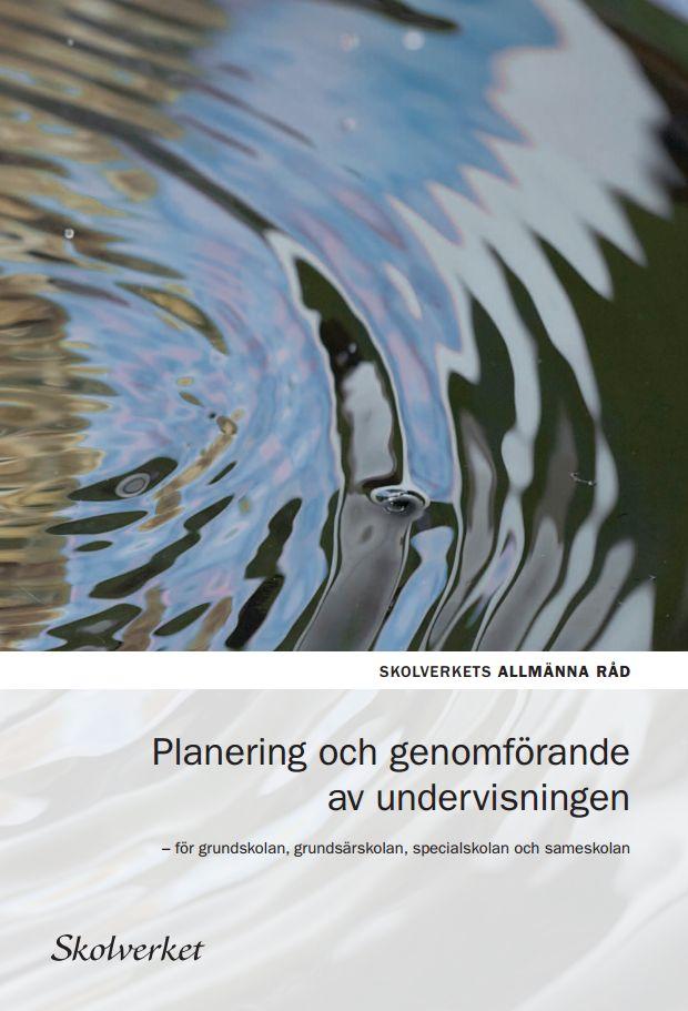 Allmänna råd från Skolverket för planering och utförande av undervisning. Beställ gratis eller ladda ner som PDF.