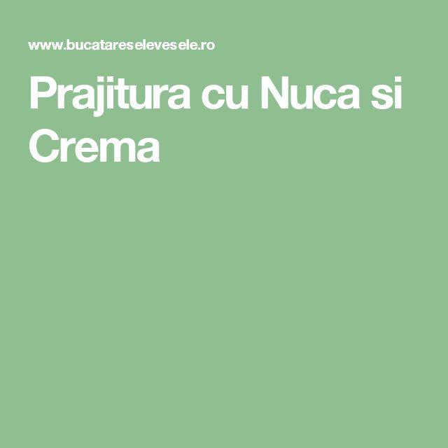 Prajitura cu Nuca si Crema