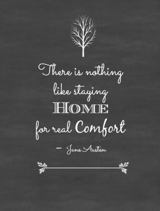 Home is where the comfort is :)