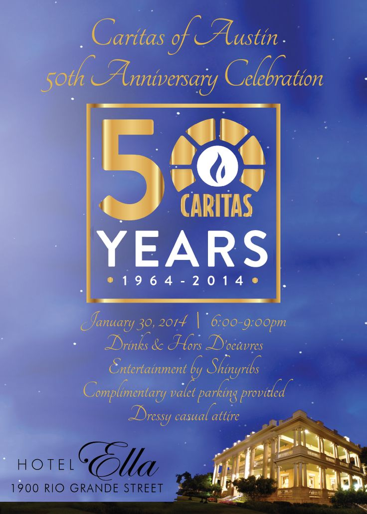Caritas of Austin's 50th Anniversary Celebration will be Thursday, January 30th at 6pm at Hotel Ella (1900 Rio Grande St, Austin, TX).