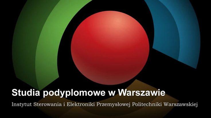 Studia podyplomowe w Warszawie. Instytut Sterowania i Elektroniki Przemysłowej PW zaprasza na profesjonalne Studia.