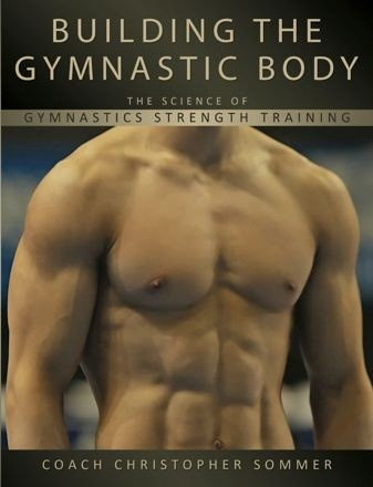 A book authored by Christopher Sommer a well renowned US National JR Gymnastics coach. #Calisthenics
