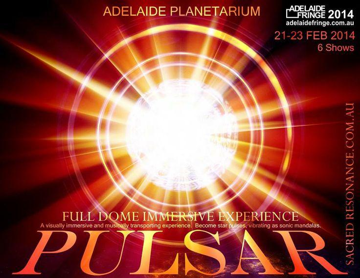 Pulsar, full-dome immersive Fringe experience @ Adelaide Planetarium #adlfringe #adelaide #southaustralia