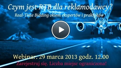 """We would like to invite you to iBILLBOARD and epr.pl next webinar """"What is RTB for Advertiser? (language PL) Already 29.03.2013 at 10 AM , you will be able find out more about what RTB technology means for advertisers. What is it related to the potential benefits and traps."""
