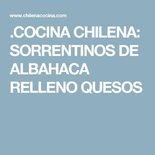 .COCINA CHILENA: SORRENTINOS DE ALBAHACA RELLENO QUESOS