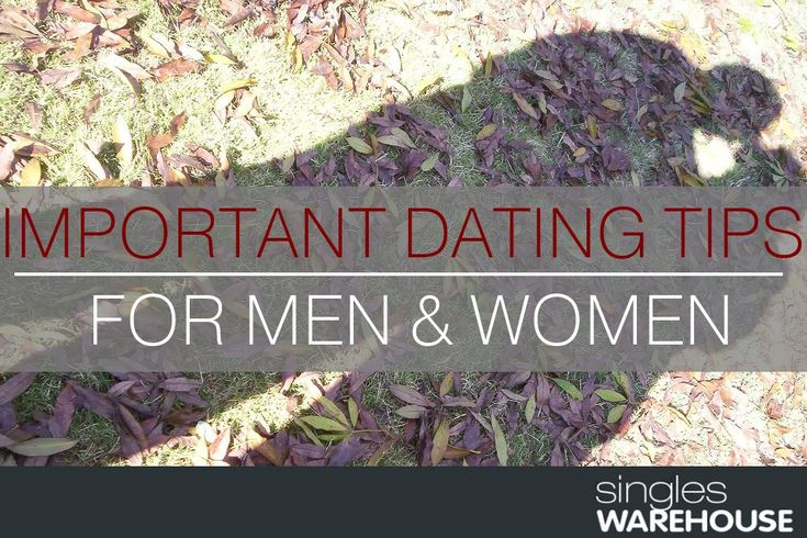 important dating tips July 12, dating after 50 has a whole new set of rules nothing wrong with that if you ask me, a dating coach for women it's important to know what will and won't work for you in a match, especially when you're dating in middle age and beyond.