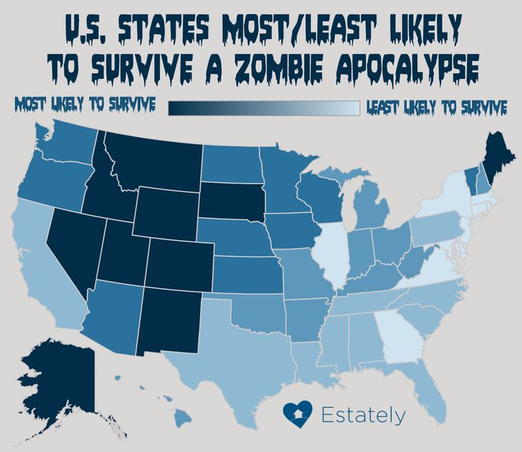 In The Event Of A Zombieapocalypse We Ve Mapped Which States Will Be Safest