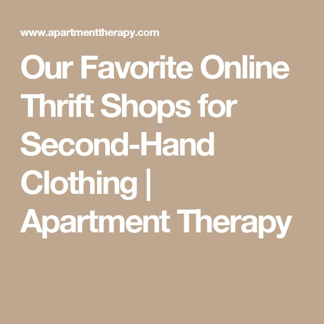 Our Favorite Online Thrift Shops for Second-Hand Clothing | Apartment Therapy