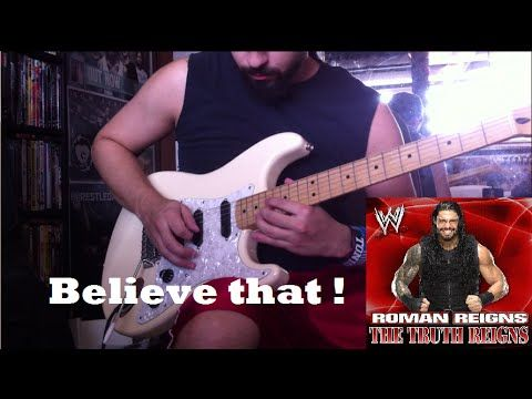 """Roman Reigns """"The Truth Reigns"""" WWE theme guitar cover"""