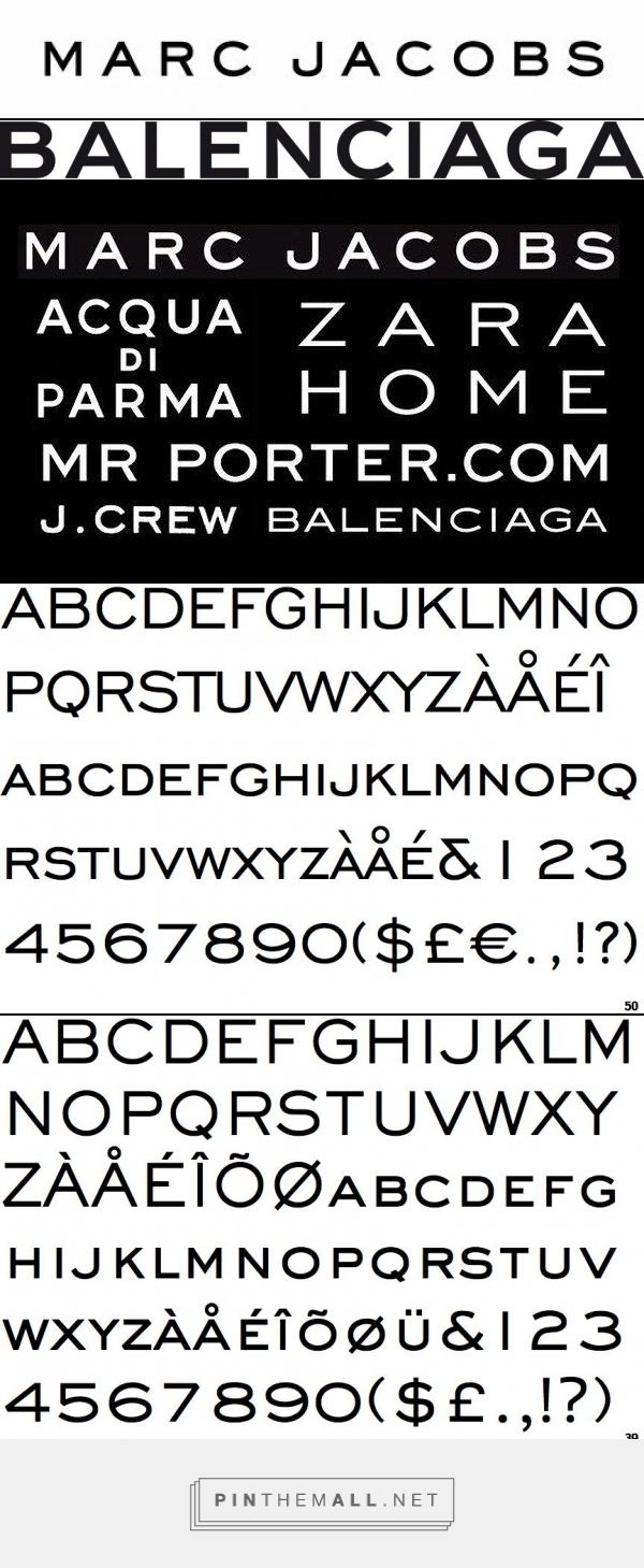 Marc Jacobs - Engravers Gothic ou Sackers Gothic Medium http://smoda.elpais.com/moda/los-caracteres-que-fascinan-al-universo-del-lujo/5396/