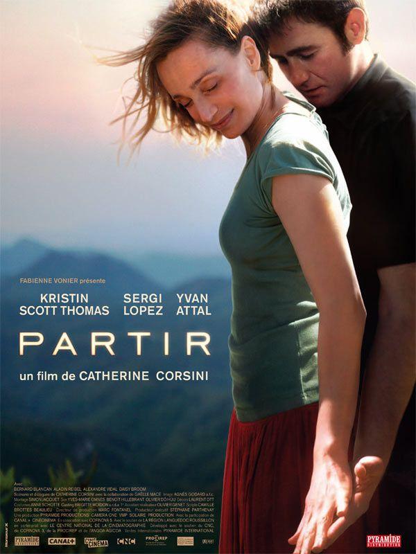 Partir est un film de Catherine Corsini avec Kristin Scott Thomas, Sergi López. Synopsis : Suzanne a la quarantaine. Femme de médecin et mère de famille, elle habite dans le sud de la France, mais l'oisiveté bourgeoise de cette vie lui pèse.