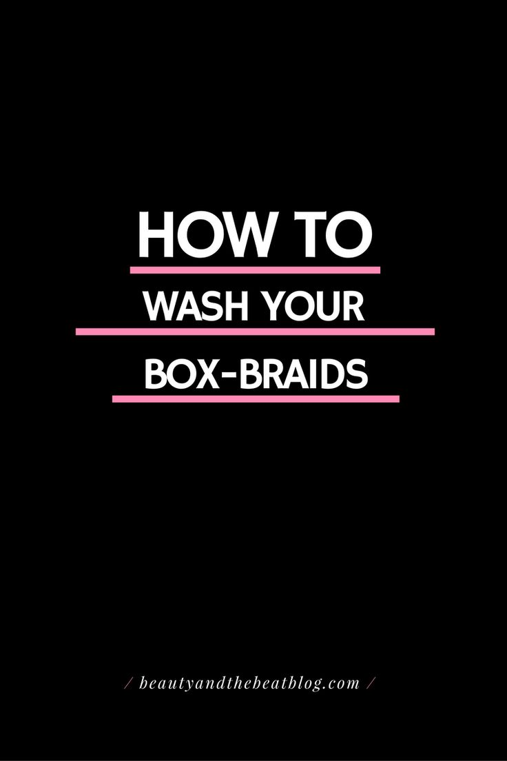 Tutorial to help you wash and condition your box-braids.