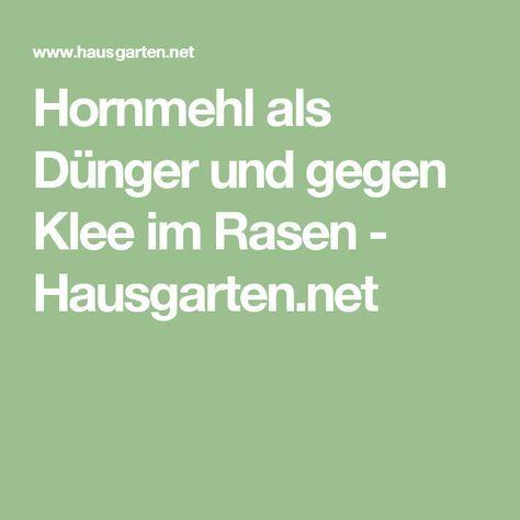 Hornmehl als Dünger und gegen Klee im Rasen - Hausgarten.net