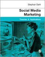 Social Media Marketing by Stephan Dahl: https://study.sagepub.com/dahl #socialmediamarketing