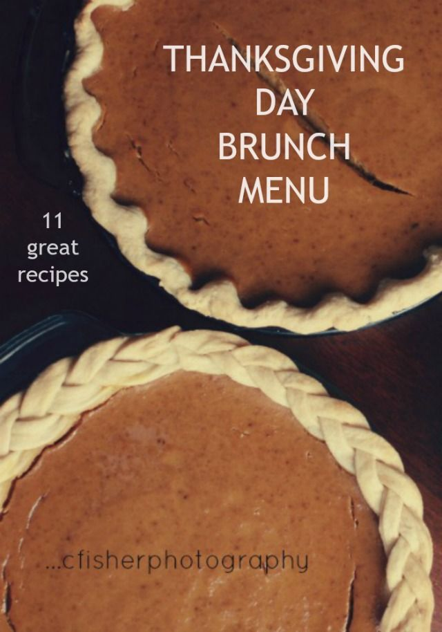 My Thanksgiving Day Brunch Menu 11 Great Recipes