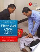 Best Free Books Heartsaver First Aid CPR AED Student Workbook [PDF, ePub, Mobi] by American Heart Association Books Online for Read