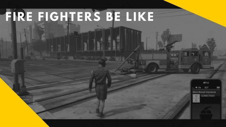 [GTA 5] - Fire Fighters Be Like #GrandTheftAutoV #GTAV #GTA5 #GrandTheftAuto #GTA #GTAOnline #GrandTheftAuto5 #PS4 #games