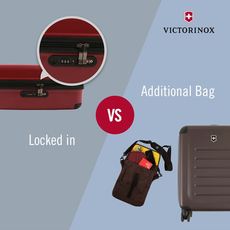 Locked in vs. Additional Bag: Do you put your valuables locked in your suitcase or keep them handy? #WhatTypeAreYou #Victorinox #TravelGear