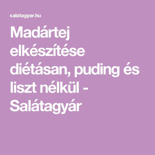 Madártej elkészítése diétásan, puding és liszt nélkül - Salátagyár