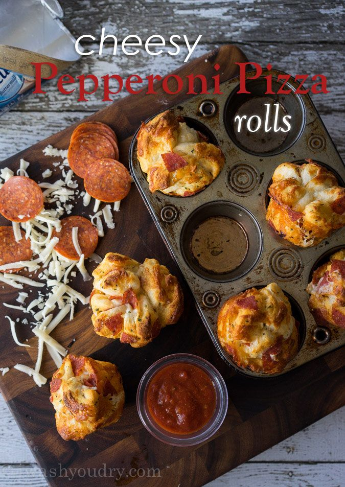 Cheesy Pepperoni Pizza Rolls - I Wash You Dry