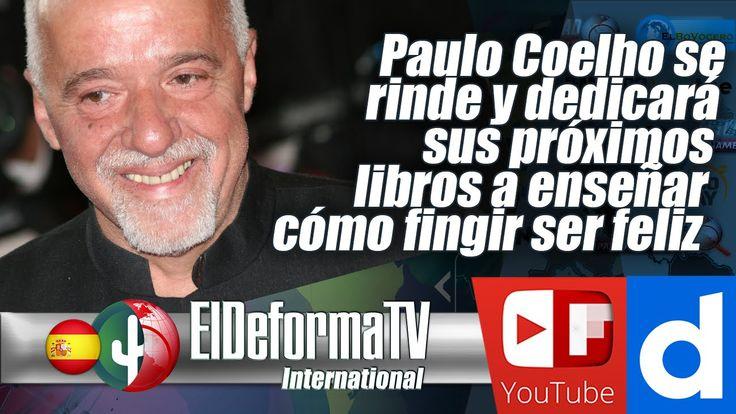 Paulo Coelho se rinde y dedicará sus próximos libros a enseñar cómo fing...