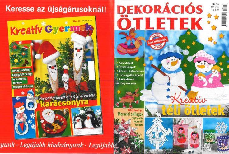 Nagyon aranyos kreatív ötletek téli hónapokra!  Letölthető: http://data.hu/get/5698103/Dekoracios_otletek_NR._14.rar
