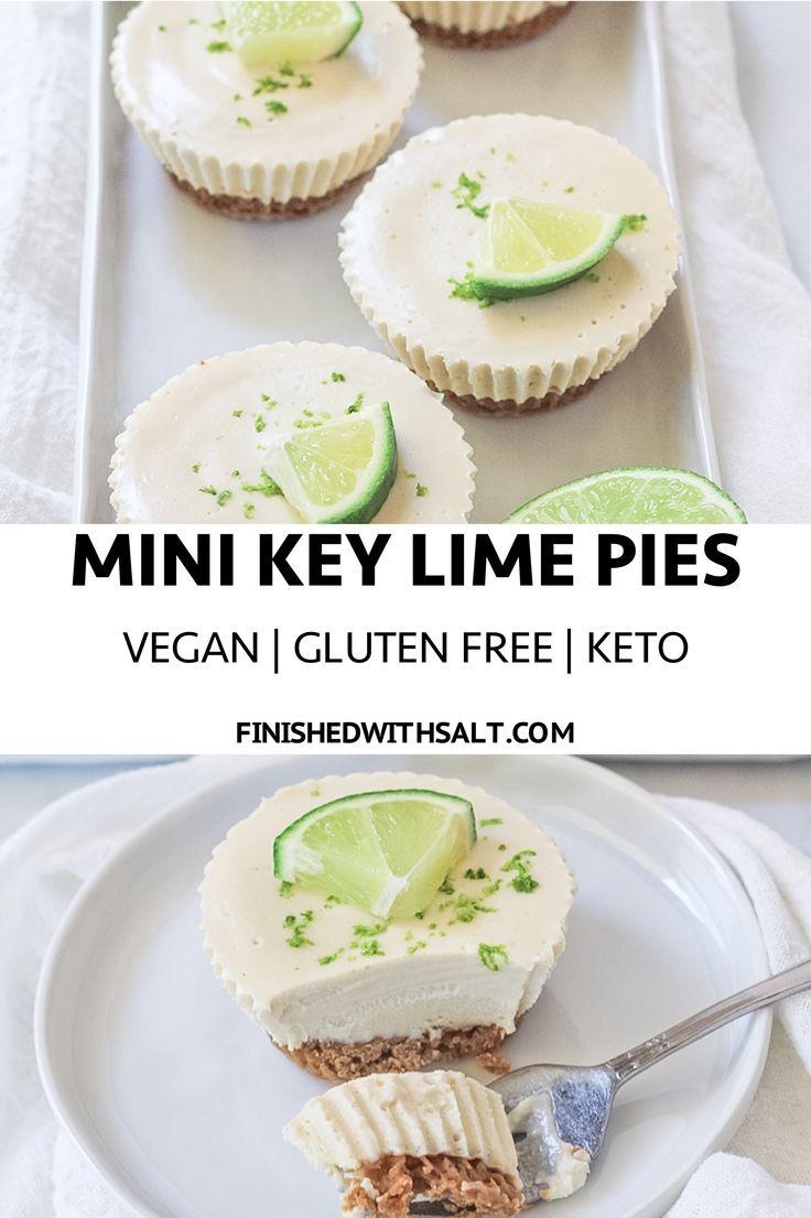 Mini Key Lime Pies Vegan Gluten Free Recipe Mini Key Lime Pies Healthy Dessert Recipes Dessert Recipes