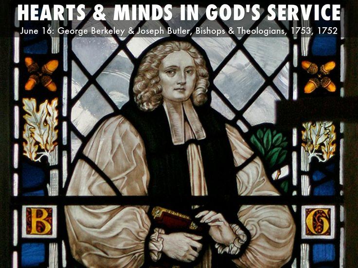 Holy Women Holy Men - June 16, George Berkeley & Joseph Butler, Bishops and Theologians