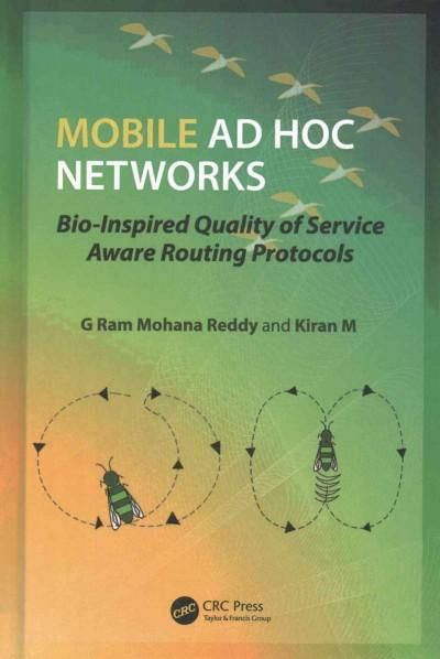 Mobile Ad Hoc Networks: Bio-Inspired Quality of Service Aware Routing Protocols