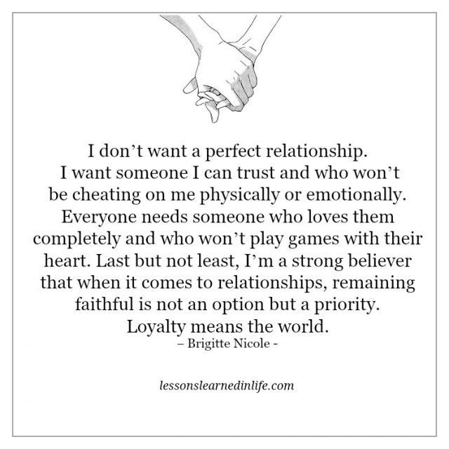 I Don T Want A Perfect Relationship I Want Someone I Can Trust And Who Won Priority Quotes Relationship Option Quotes Relationships Lessons Learned In Life