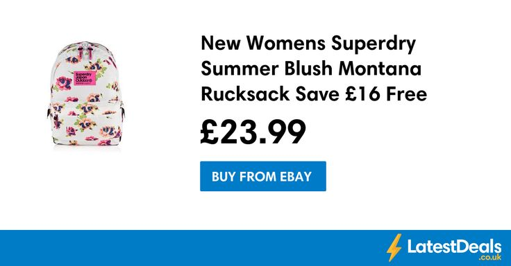 New Womens Superdry Summer Blush Montana Rucksack Save £16 Free Delivery, £23.99 at ebay