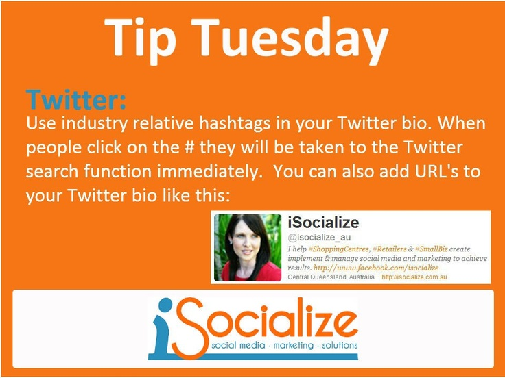 Using #Hashtags in your Twitter Bio.    Visit www.facebook.com/isocialize for more social media tips each Tuesday.