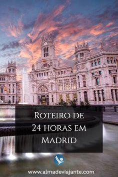 Roteiro de 24 horas em Madrid / www.almadeviajante.com- Espanha