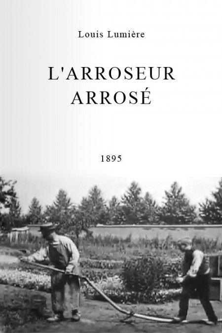 L'Arroseur arrosé - eerste komediefilm die publiekelijk vertoond werd