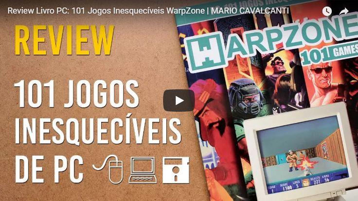 """Assista ao review do livro """"PC: 101 Jogos Inesquecíveis"""" no YouTube   RetroBased"""