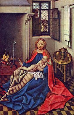 Robert Campin Vierge à l'Enfant devant la cheminée1433-1435 Huile sur panneau 34 × 24 cm Musée de l'Ermitage, Saint-Pétersbourg