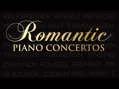 Romantic Piano Concertos | Classical Piano Music of the Romantic Age - YouTube