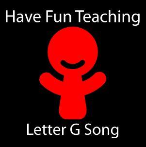 Letter G Song