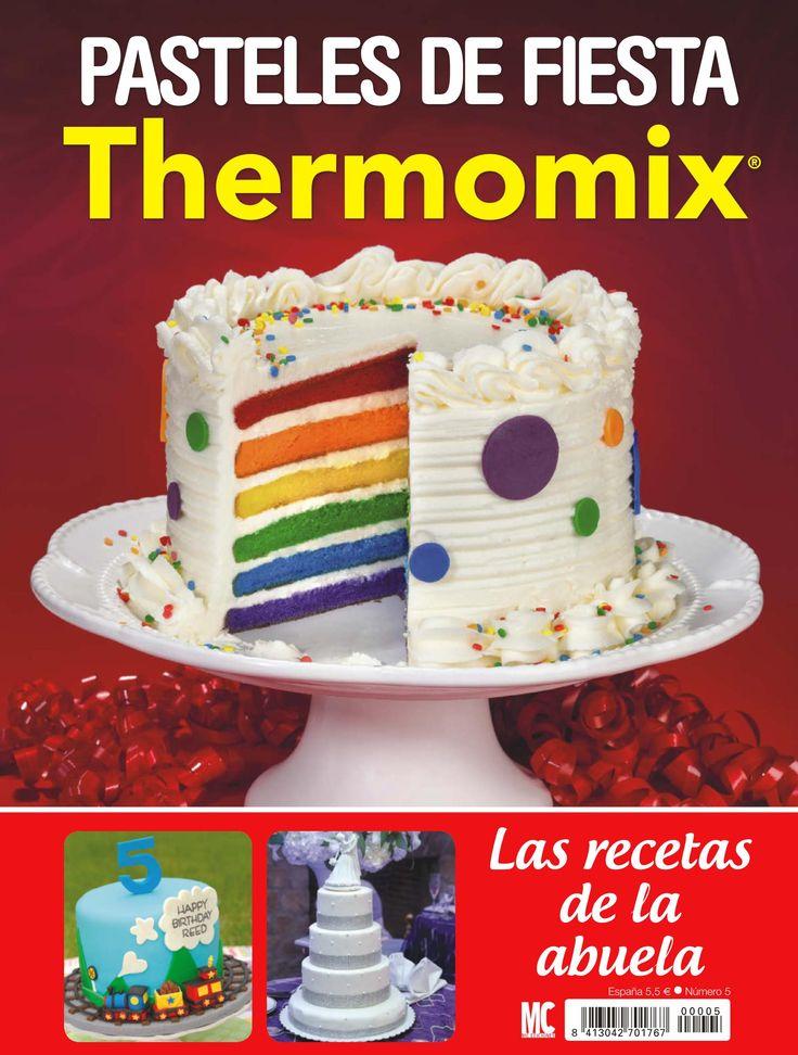 #Pasteles de fiesta. Revista #Thermomix.