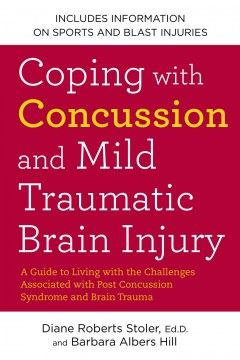29 best books tbistroke or a good read images on pinterest coping with concussion and mild traumatic brain injury a guide to living with the challenges associated with post concussion syndrome and brain trauma fandeluxe Choice Image