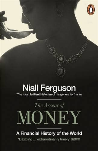 The Ascent of Money: A Financial History of the World by Niall Ferguson, http://www.amazon.co.uk/gp/product/0718194004/ref=cm_sw_r_pi_alp_eMbvrb0K99QMX