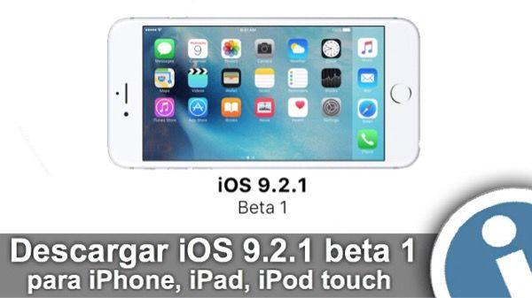 Disponible primera #beta #iOS 9.2.1 para todos compatibles dispositivos #Apple. Actualizada versión del #firmware está disponible sólo para desarrolladores registrados.