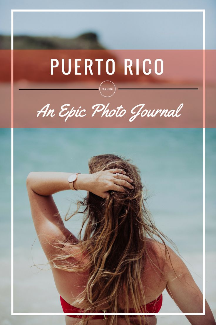 Epic Photos of beautiful Puerto Rico